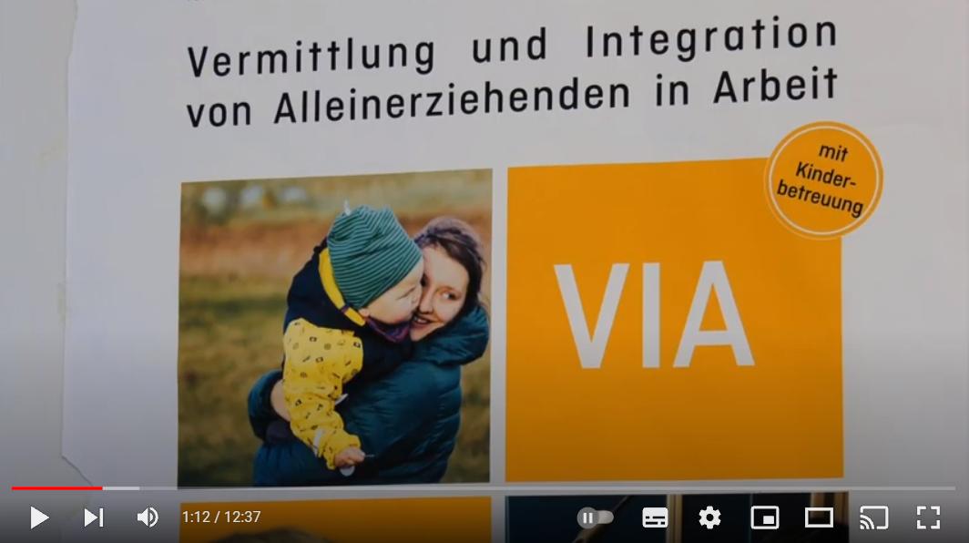 Screenshot aus dem Video: VIA - Vermittlung und Integration in Arbeit für Alleinerziehende